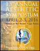 13th Aesthetic Symposium April 2-3, 2016